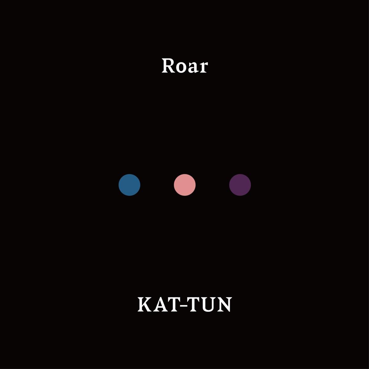 『KAT-TUN - Flashback』収録の『Roar』ジャケット