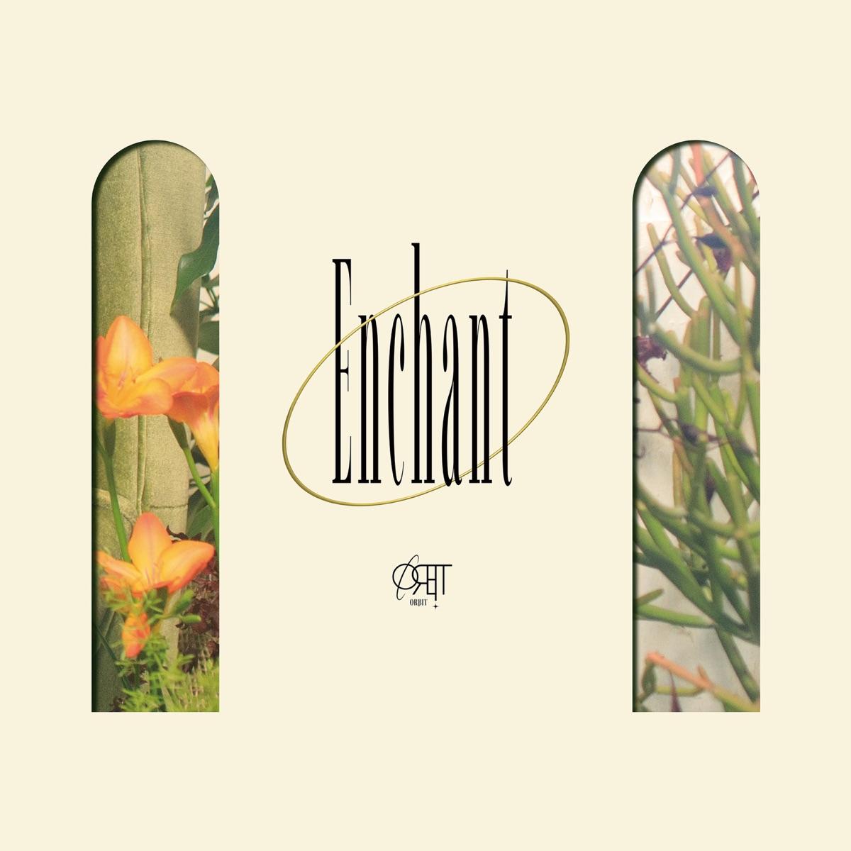 『ORβIT - 極楽鳥花~Bird of Paradise~』収録の『Enchant』ジャケット