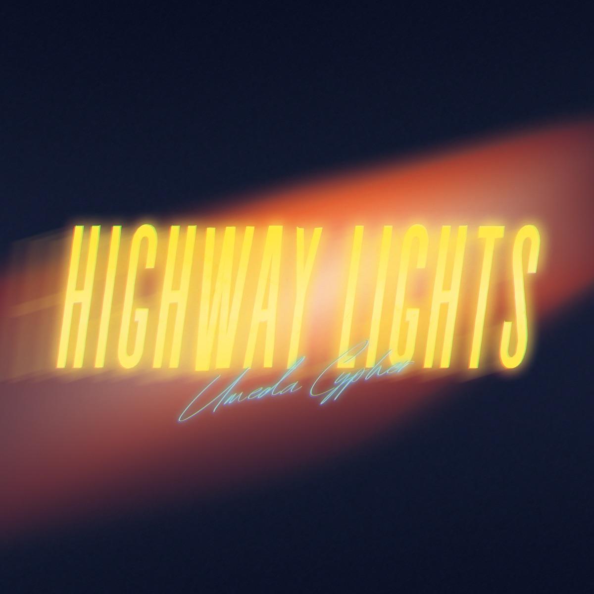 『梅田サイファー - Highway Lights (feat. ふぁんく, peko, KennyDoes, テークエム, KZ & コーラ)』収録の『Highway Lights (feat. ふぁんく, peko, KennyDoes, テークエム, KZ & コーラ)』ジャケット