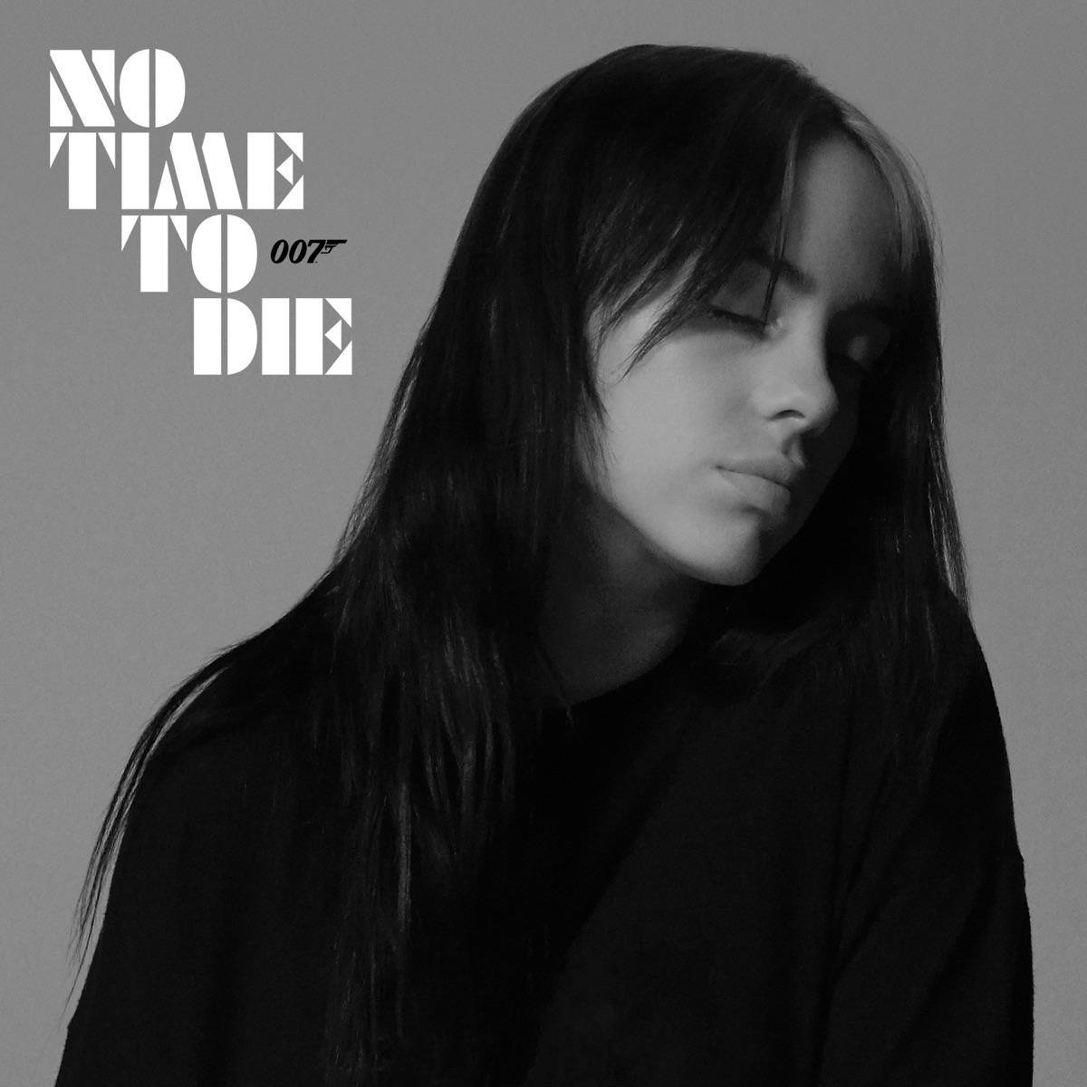 『ビリー・アイリッシュ - No Time To Die』収録の『No Time To Die』ジャケット