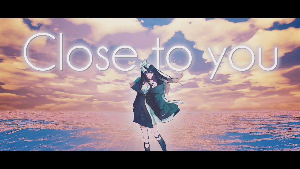 『凛々咲 - Close to you』収録の『Close to you』ジャケット