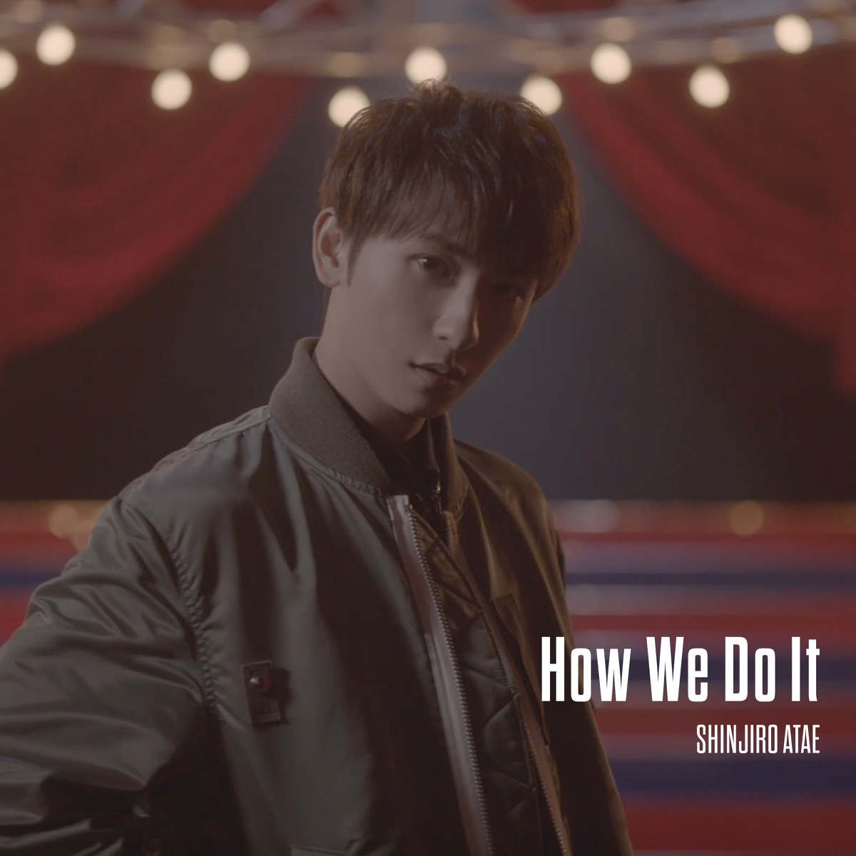 『SHINJIRO ATAE (from AAA) - How We Do It』収録の『How We Do It』ジャケット