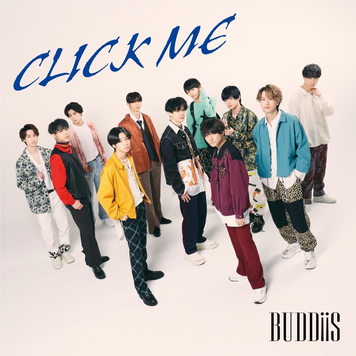 『BUDDiiS - CLICK ME』収録の『CLICK ME』ジャケット