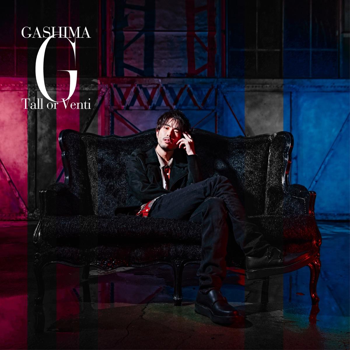 『GASHIMA - Tall or Venti』収録の『Tall or Venti』ジャケット