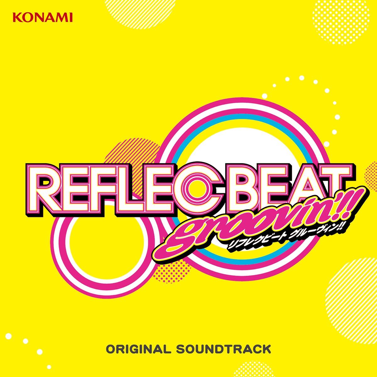 『ヒゲドライバー join. SELEN - 打打打打打打打打打打』収録の『REFLEC BEAT groovin'!! + colette ORIGINAL SOUNDTRACK』ジャケット