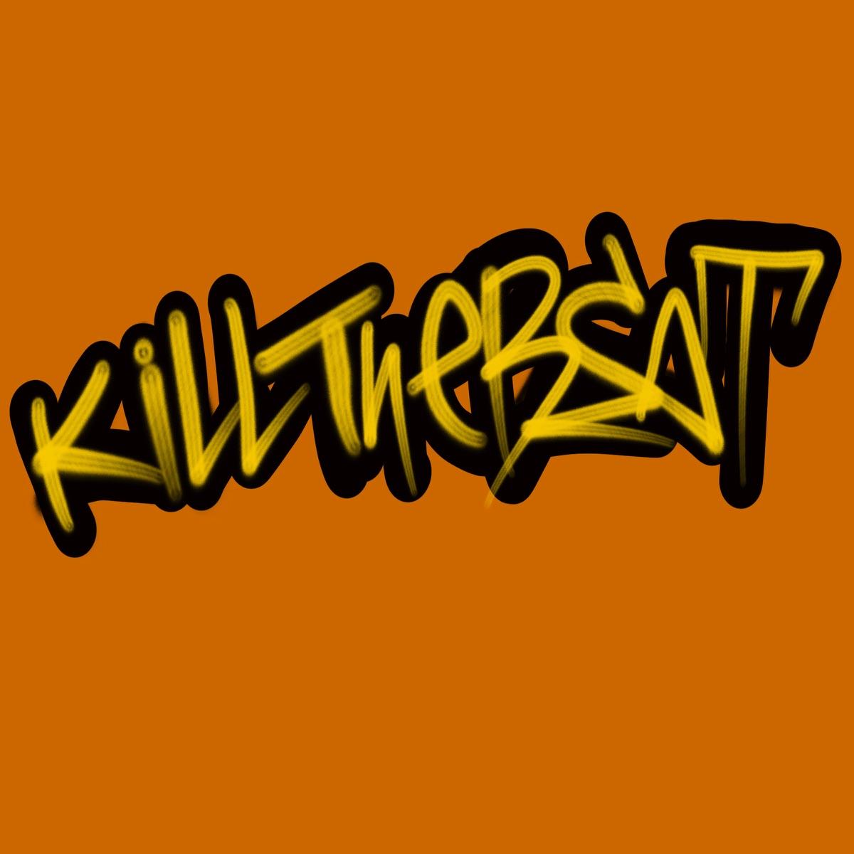 『BACK-ON - Kill the Beat (feat. JESSE)』収録の『Kill the Beat (feat. JESSE)』ジャケット