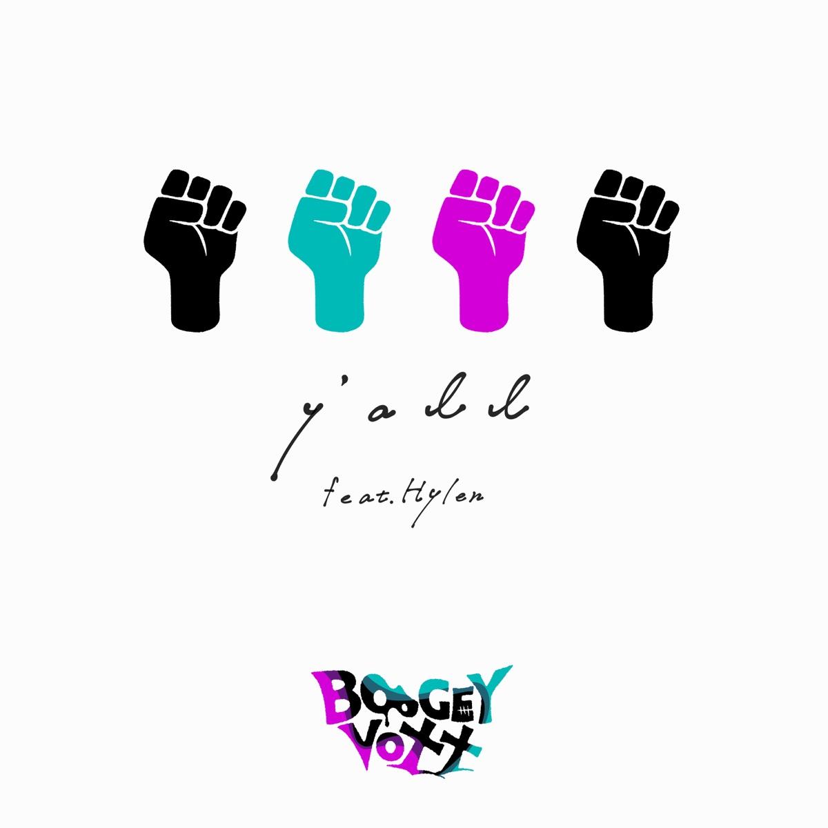 『BOOGEY VOXX - y'all (feat. Hylen)』収録の『y'all (feat. Hylen)』ジャケット