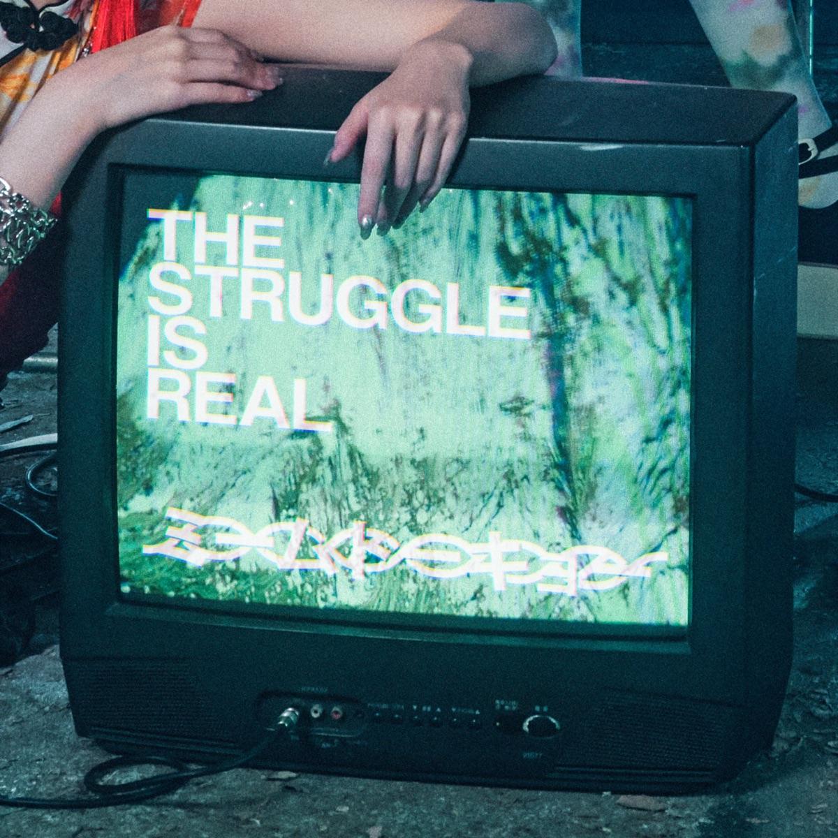 『ミームトーキョー - THE STRUGGLE IS REAL』収録の『THE STRUGGLE IS REAL』ジャケット