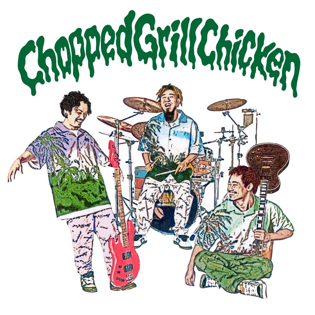 『WANIMA - Chopped Grill Chicken』収録の『Chopped Grill Chicken』ジャケット