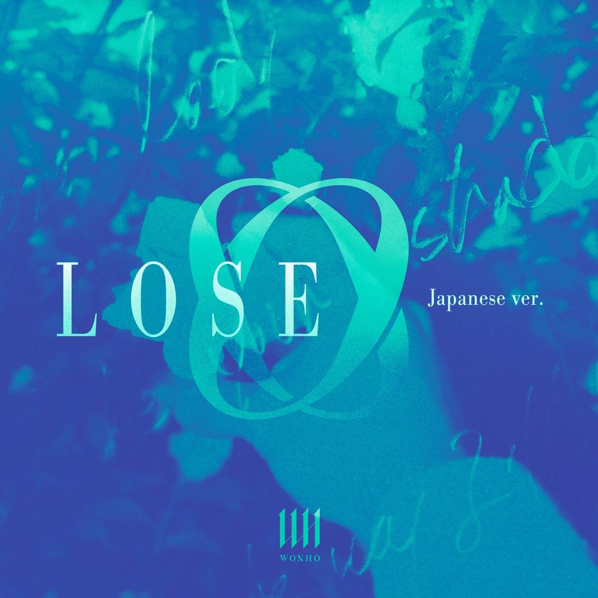 『WONHO - LOSE (Japanese Ver.)』収録の『LOSE (Japanese Ver.)』ジャケット