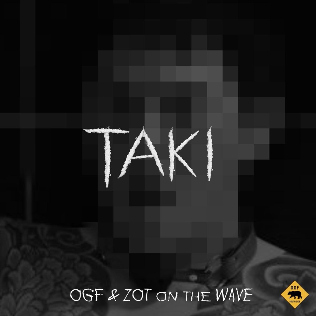 『OGF & ZOT on the WAVE - TAKI』収録の『TAKI』ジャケット