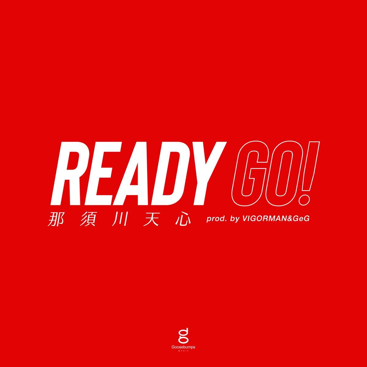 『那須川天心 - Ready Go! (prod. by VIGORMAN & GeG)』収録の『Ready Go! (prod. by VIGORMAN & GeG)』ジャケット
