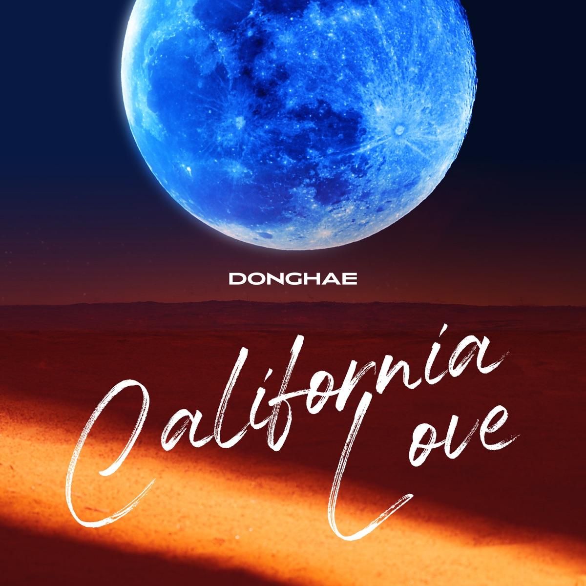 『DONGHAE - California Love (Feat. JENO of NCT)』収録の『California Love』ジャケット