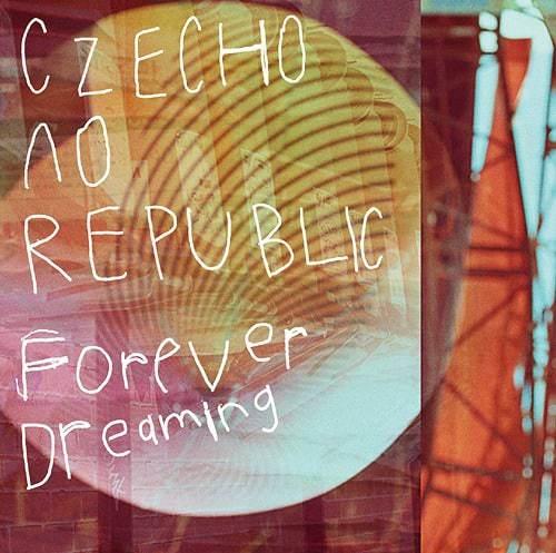 『Czecho No RepublicForever Dreaming』収録の『』ジャケット