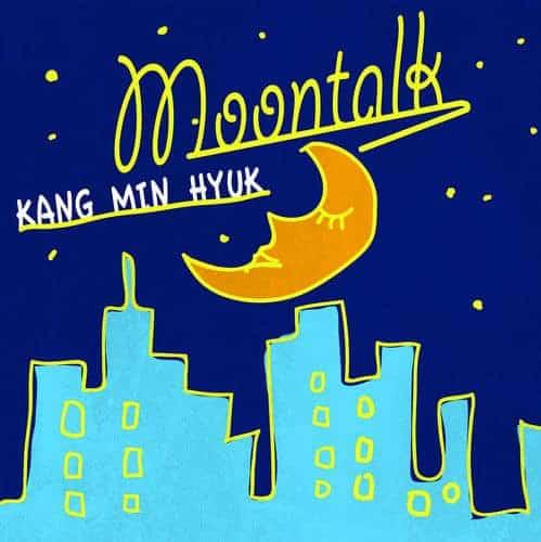 『カン・ミンヒョク(from CNBLUE)Moontalk』収録の『』ジャケット