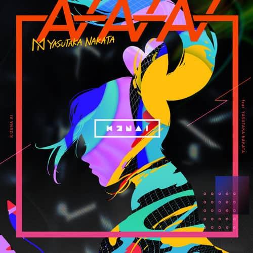 『Kizuna AI (キズナアイ) AIAIAI (feat.中田ヤスタカ) 歌詞』収録の『』ジャケット