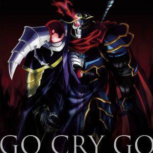 GO CRY GO, OxT, オクト, オーバーロードII, Overlord II, OP, Anime, アニメ, single, シングル