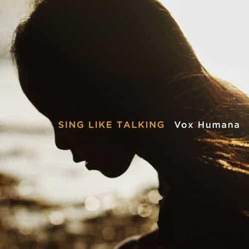 『SING LIKE TALKINGVox Humana』収録の『』ジャケット