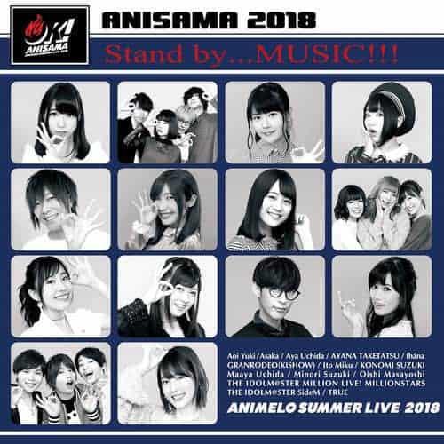 "『ANISAMA 2018 ""OK!"" Stand by...MUSIC!!! 歌詞』収録の『』ジャケット"