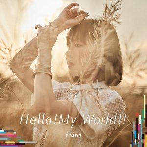 Hello!My World!!, fhána, ファナ, ナイツ&マジック, Knight's & Magic, Anime, アニメ, OP, single, シングル
