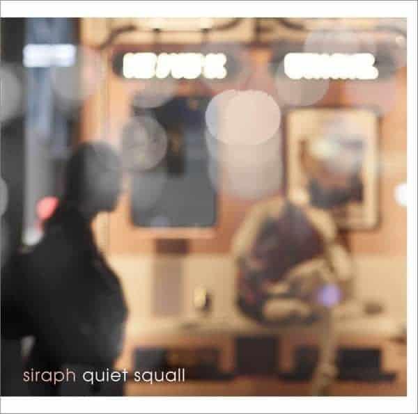 『siraph - dilatant』収録の『quiet squall』ジャケット
